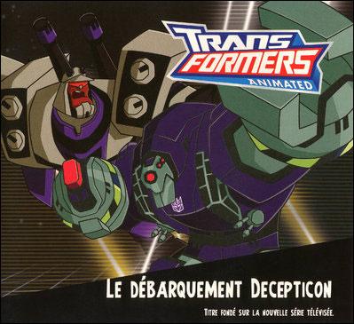 Transformers -  : Le débarquement Decepticon