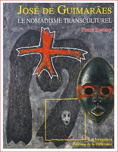 José de Guimaraès, le nomadisme transculturel