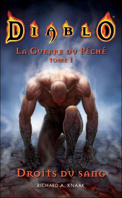 Diablo - La guerre du péché Tome 1 : Diablo : la guerre du péché livre I : droits du sang