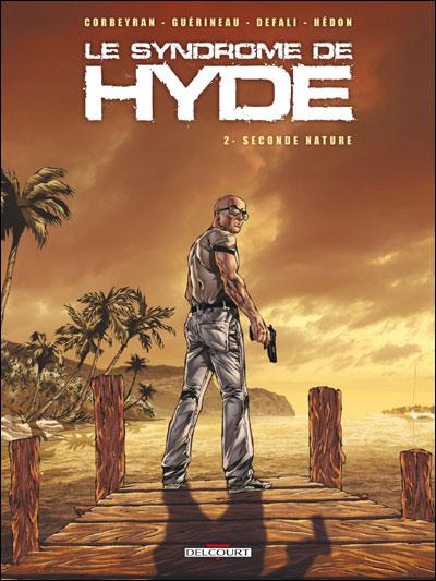 Syndrome de Hyde T02 Seconde nature