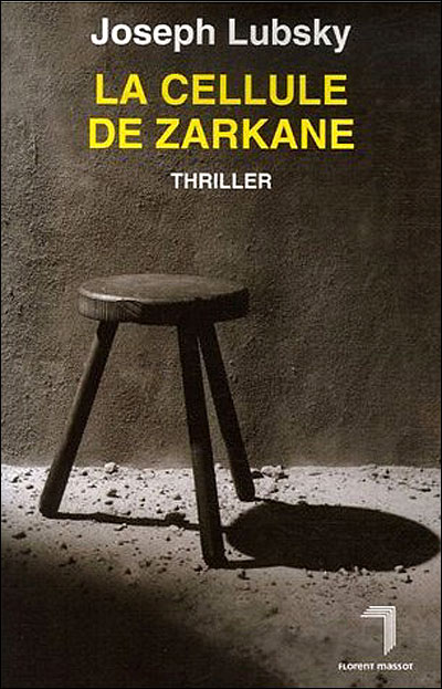La cellule de Zarkane