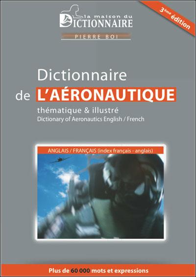 Dictionnaire aéronautique thématique et illustré