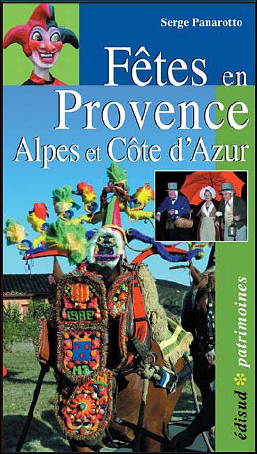 Fêtes en Provence, Alpes et Côte d'Azur