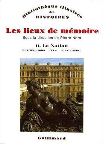 Les Lieux de mémoire (Tome 2 Volume 2)-La Nation)