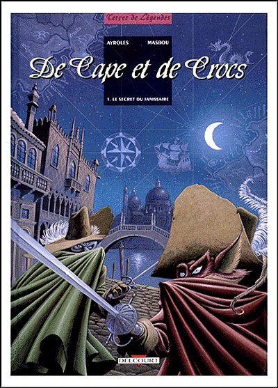 De cape et de crocs t01 secret du janissaire