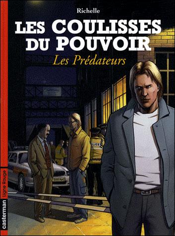 Les coulisses du pouvoir - Tome 8 : Les prédateurs