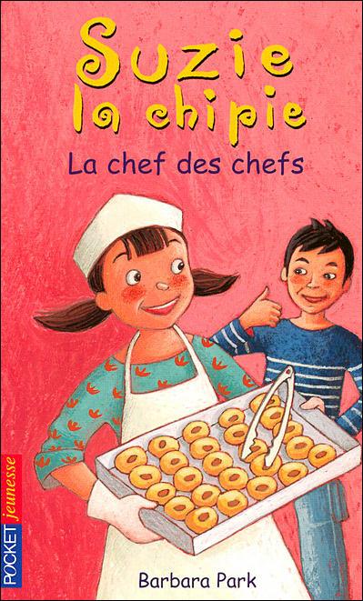 Suzie la chipie - Tome 19 : Suzie la chipie - tome 19 La chef des chefs