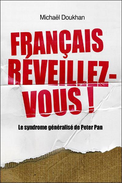 Français, réveillez-vous !