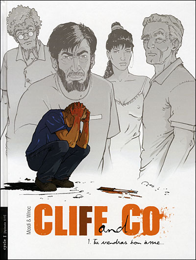 Cliff and co - Tome 1 : Cliff and Co - volume 1 - Tu vendras ton âme