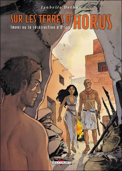 Sur les terres d'Horus T08 Imeni ou la résurrection