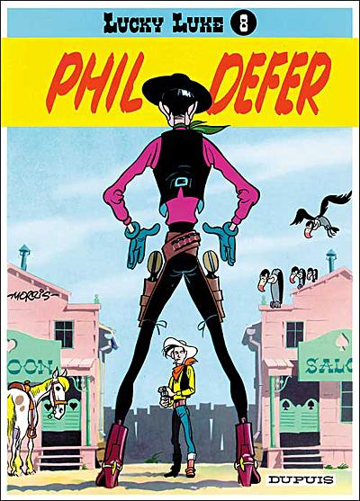 Phil Defer - tome 8 - Lucky Luke Et Phil Defer