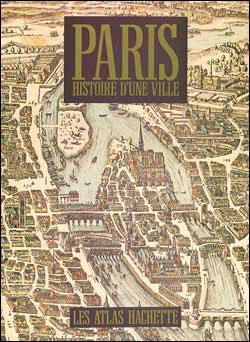 Paris, histoire d'une ville