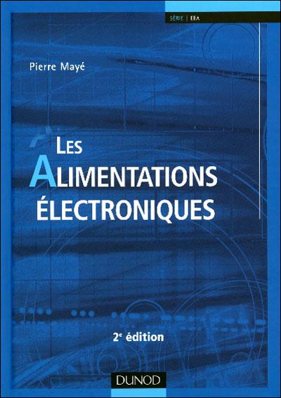Les alimentations électroniques - 3e éd. -