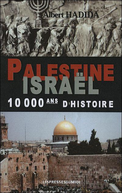 Palestine, Israël, 10.000 ans d'histoire