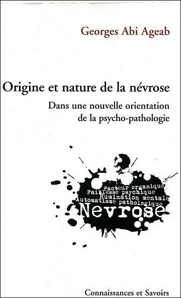 Origine et nature de la névrose dans une nouvelle orientation