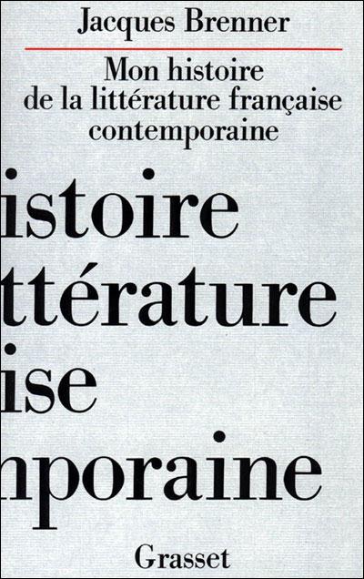 Mon histoire de la littérature française contemporaine