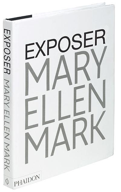 Mary Ellen Mark, Exposer