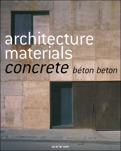 Architecture Materials - Concrete : béton, beton