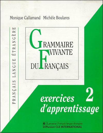 Grammaire vivante du français