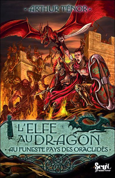L'elfe au dragon - Tome 4 : Au funeste pays des oracliede