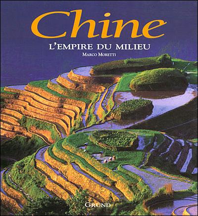 Chine - l'empire du milieu