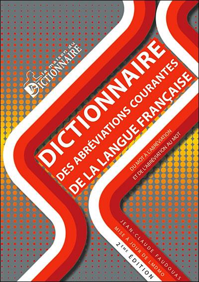 Dictionnaire des abréviations courantes de la langue française