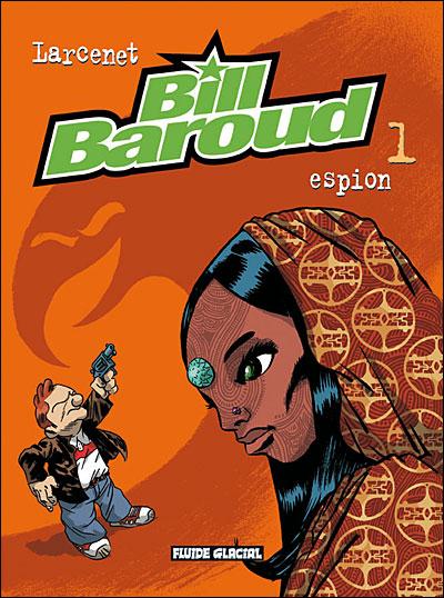 Bill Baroud - Espion