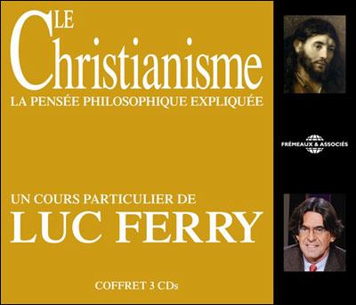 Le christianisme, la pensée philosophique expliquée