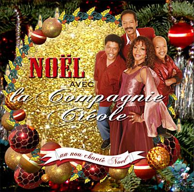noel compagnie créole Noël avec la Compagnie Créole   La Compagnie Créole   CD album  noel compagnie créole
