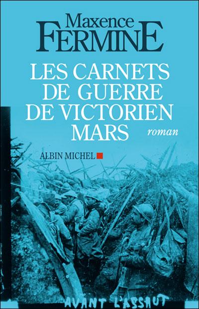 Les Carnets de guerre de Victorien Mars