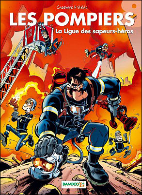 Les Pompiers - tome 8 - La ligue des sapeurs-héros