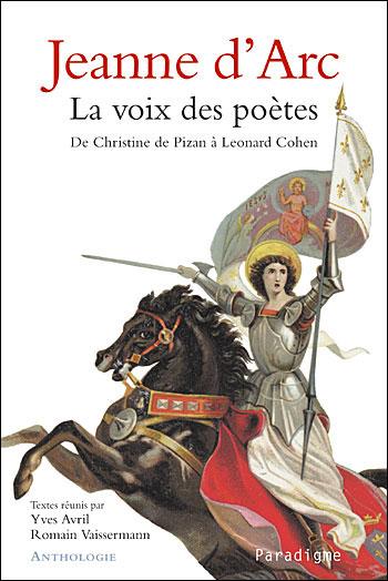 Jeanne d'Arc, la voix des poètes
