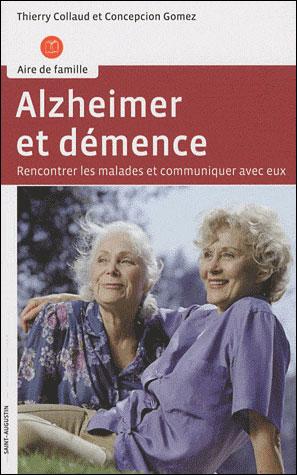 Alzheimer, démence et relation