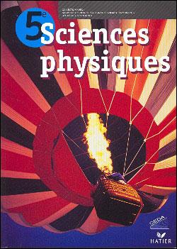 Sciences Physiques 5e, livre de l'élève