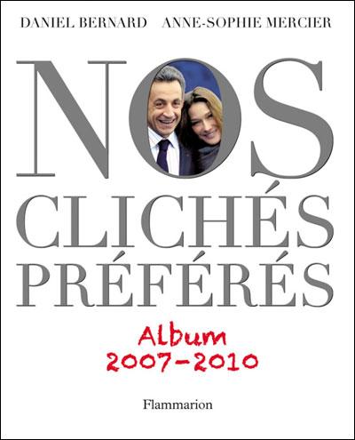 Nos clichés préférés, album 2007-2010