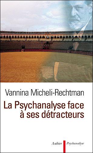 La psychanalyse face à ses détracteurs