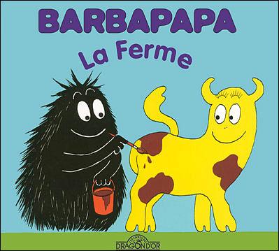 Barbapapa -  : Barbapapa - La ferme