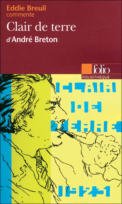 Clair de terre, d'André Breton
