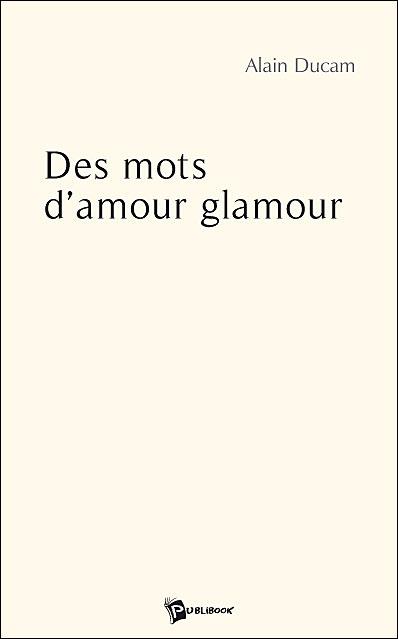 Des mots d'amour glamour
