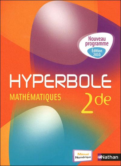 Hyperbole Maths 2de (Petit format) 2010