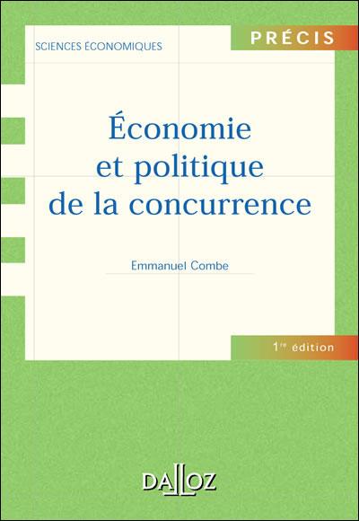 Economie et politique de la concurrence - Précis