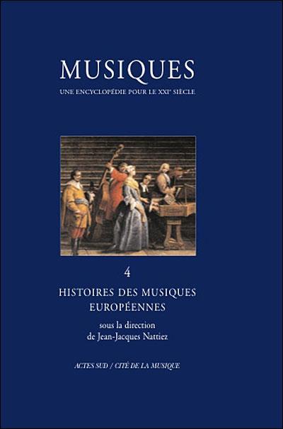 Musiques - une encyclopédie pour le xxie siècle - t. 4