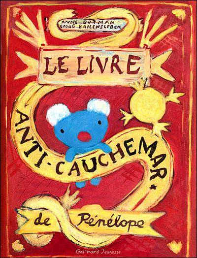 Pénélope -  : Le livre anti-cauchemar de Pénélope