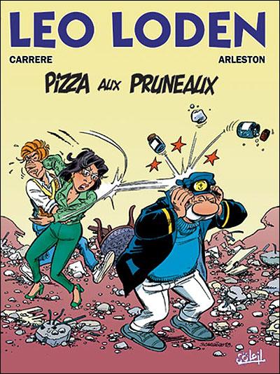 Léo Loden Tome 6 : Pizza aux pruneaux