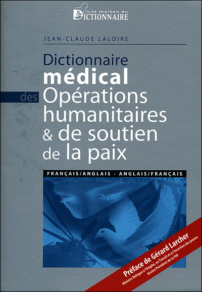 Dictionnaire médical des opérations humanitaires et de soutien de la paix