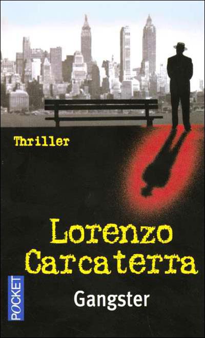 Gangster Poche Lorenzo Carcaterra Achat Livre Fnac