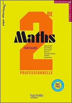 Ressources et pratiques Maths 2de Bac Pro Tertiaire (C) - Livre élève - Ed.2009