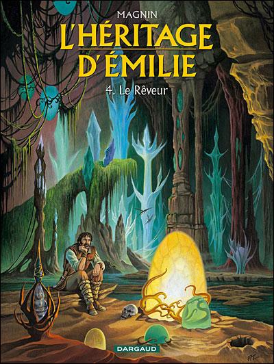 L'héritage d'Emilie - Tome 4 : Le rêveur