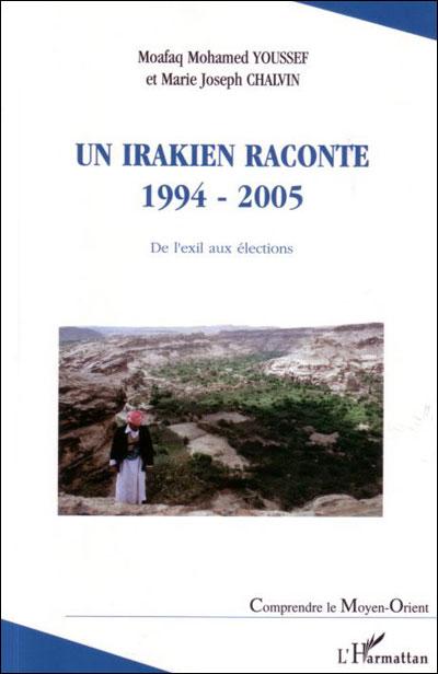 Un irakien raconte, 1994-2005