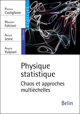 Physique statistique, chaos et approches